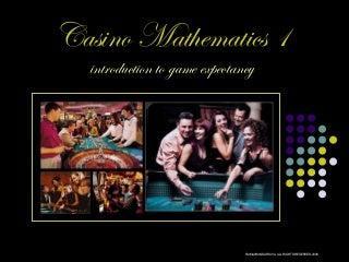 Introduction to Casino Mathematics