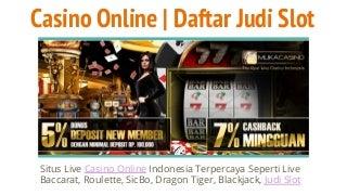 Casino Online - Daftar Judi Slot Online