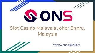 casinoslotsmachinesjohorbahrumalaysia-20