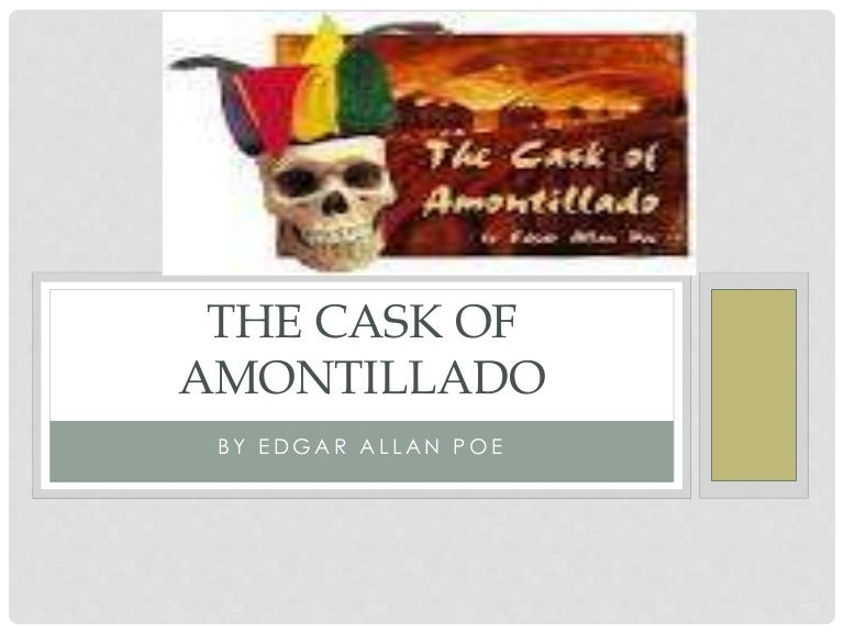 Poes Short Stories The Cask of Amontillado Summary and.