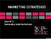 Caso 2  Marketing Estrategico Roger J. Best demanda y cuota de mercado