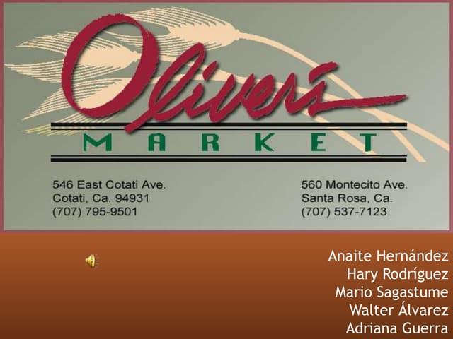 Caso Olivers Market