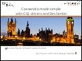 C* Summit EU 2013: Cassandra Made Simple with CQL Drivers and DevCenter