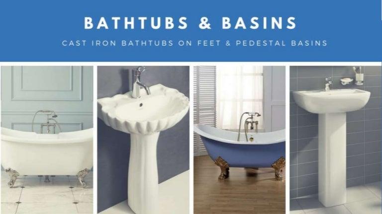 Cast Iron Bathtubs On Feet And Pedestal Basins