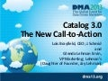 Catalog 3.0: The New Call-To-Action