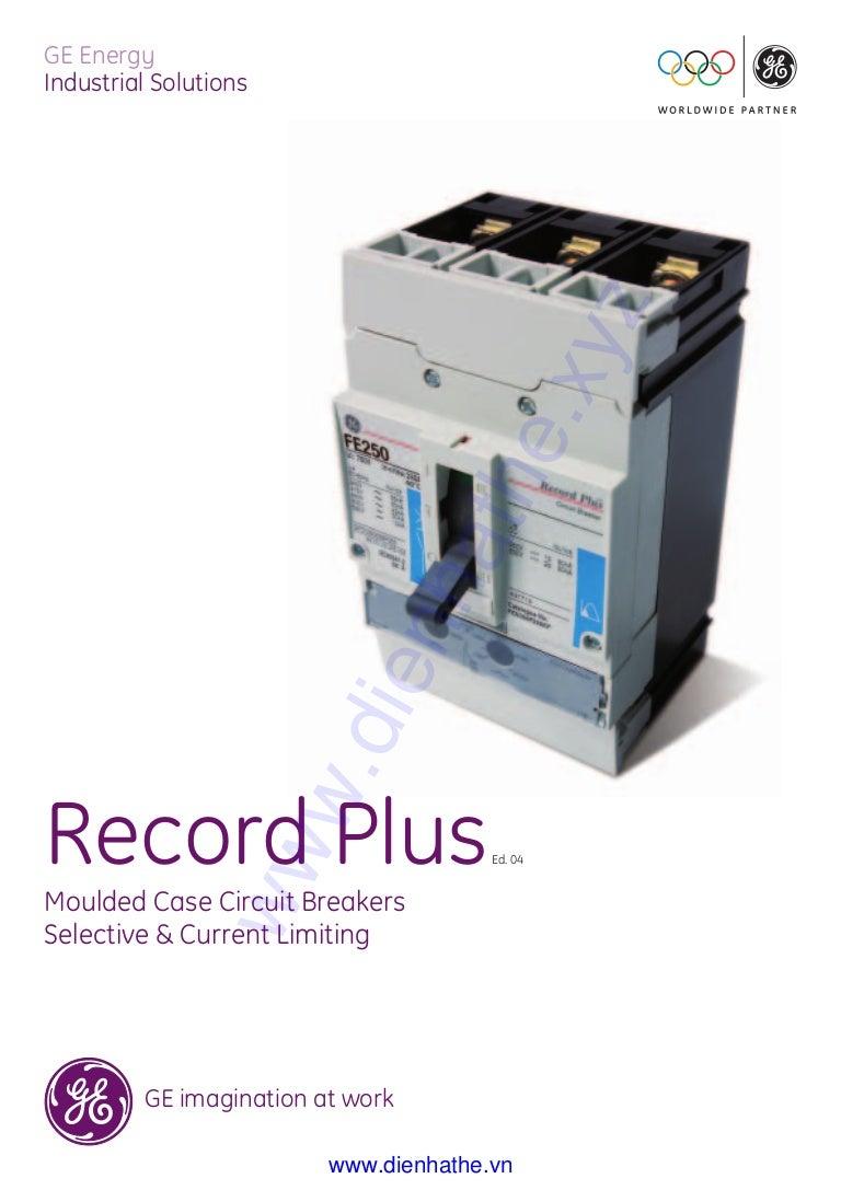 Cataloge Ge 2industrial Components Dienhathecom 1 Record Plus General Electric Circuit Breaker Ul489 D 3p 5a 240vac