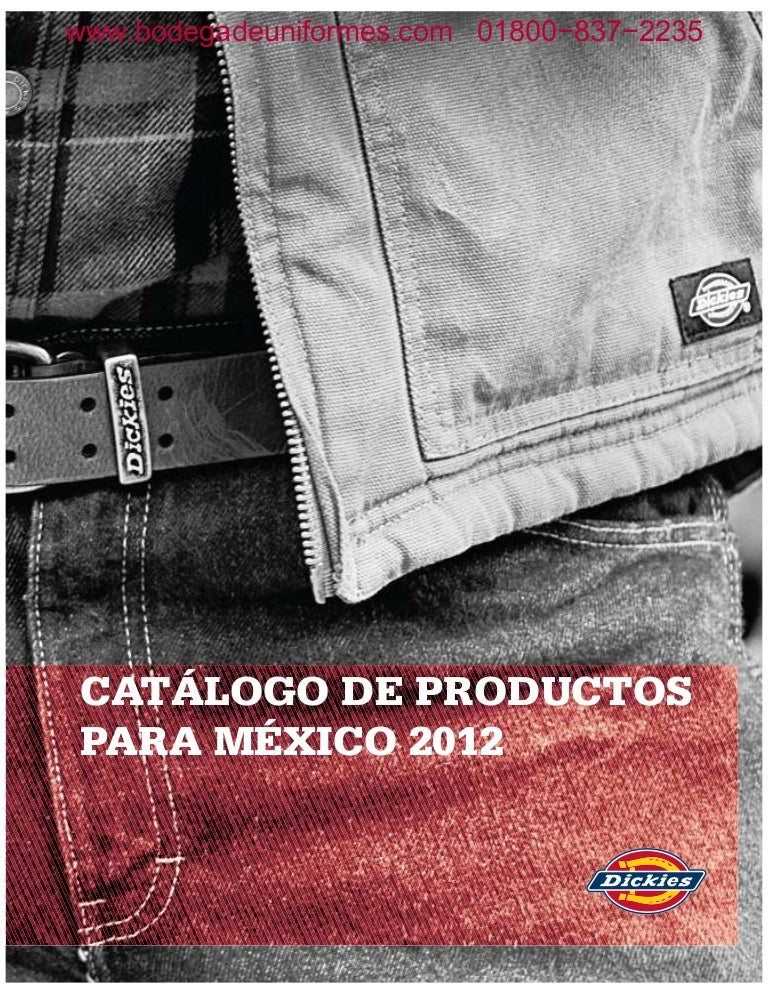 3fe0641a82 Catalogo Dickies Mexico 2012