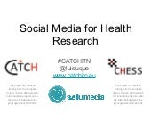 Social Media for Health Research