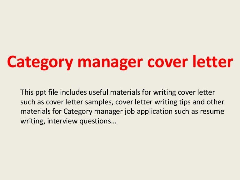 Categorymanagercoverletter 140305101822 Phpapp01 Thumbnail 4?cbu003d1394014732