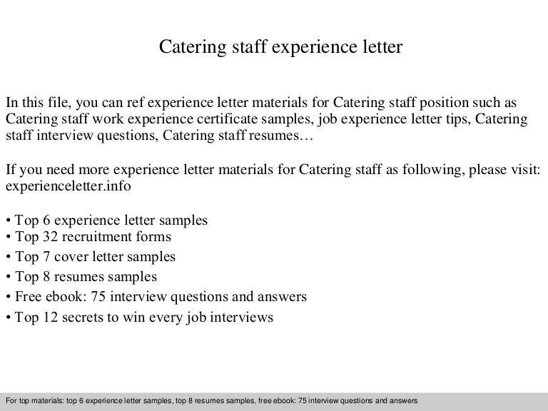 cateringstaffexperienceletter-140904050124-phpapp01-thumbnail-4.jpg?cb=1409806911