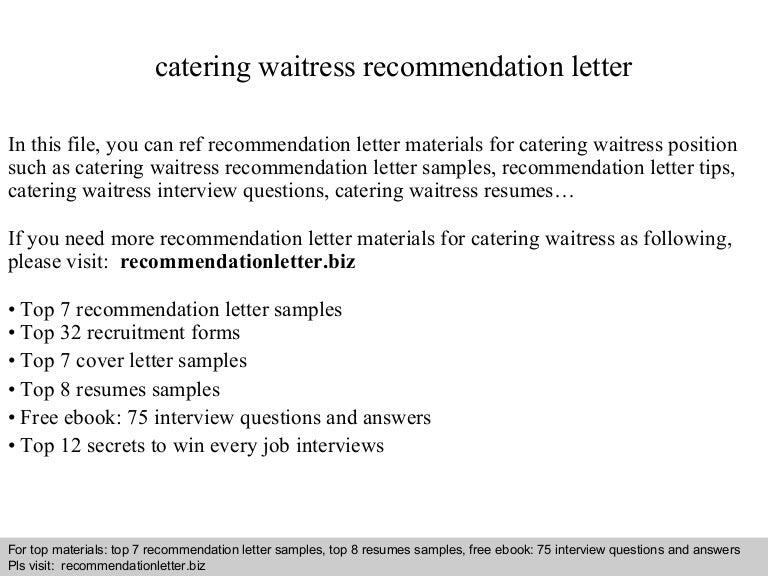 cateringwaitressrecommendationletter 140825032602 phpapp02 thumbnail 4jpgcb1408937187