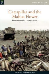 Caterpillar and the Mahua Flower: Tremors in India's Mining Fields