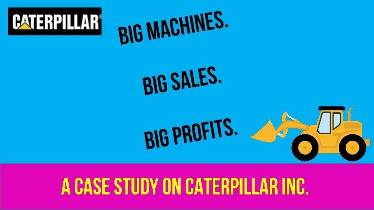 caterpillar harvard business case