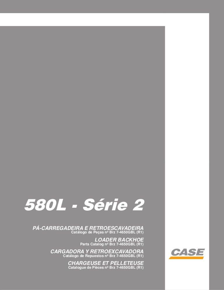 Cat logo de pe as retro escavadeira case 580 l serie2 r1 brz for Catalogo case