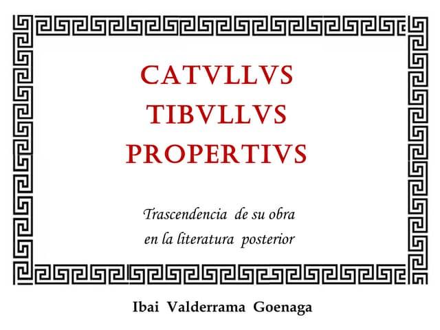 Influencia de Catulo, Tibulo y Propercio en la literatura posterior