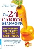 Câu chuyện nhà quản lý cà rốt và nghệ thuật khen thưởng