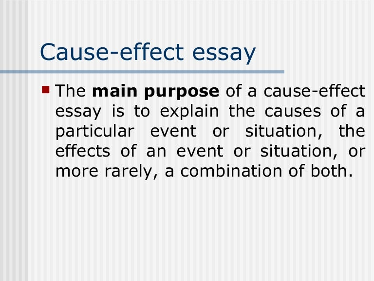 Type    Cause   Effect Essay   paving the way for the ecpe writing aploon
