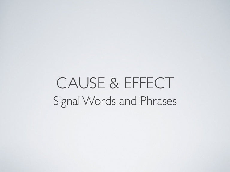 what are cause and effect words