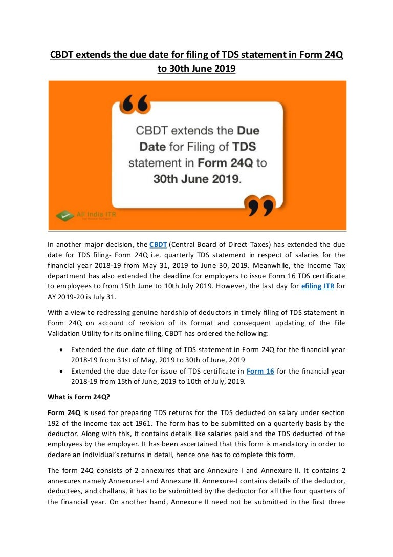 Cbdt Extends The Due Date For Filing Of Tds Statement In Form 24q To