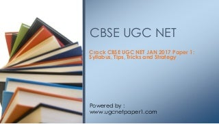 Cbse ugc net jan 2017 tips tricks and guides