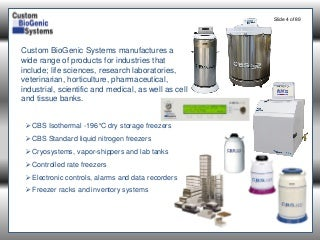 CBS Isothermal -190 C freezer