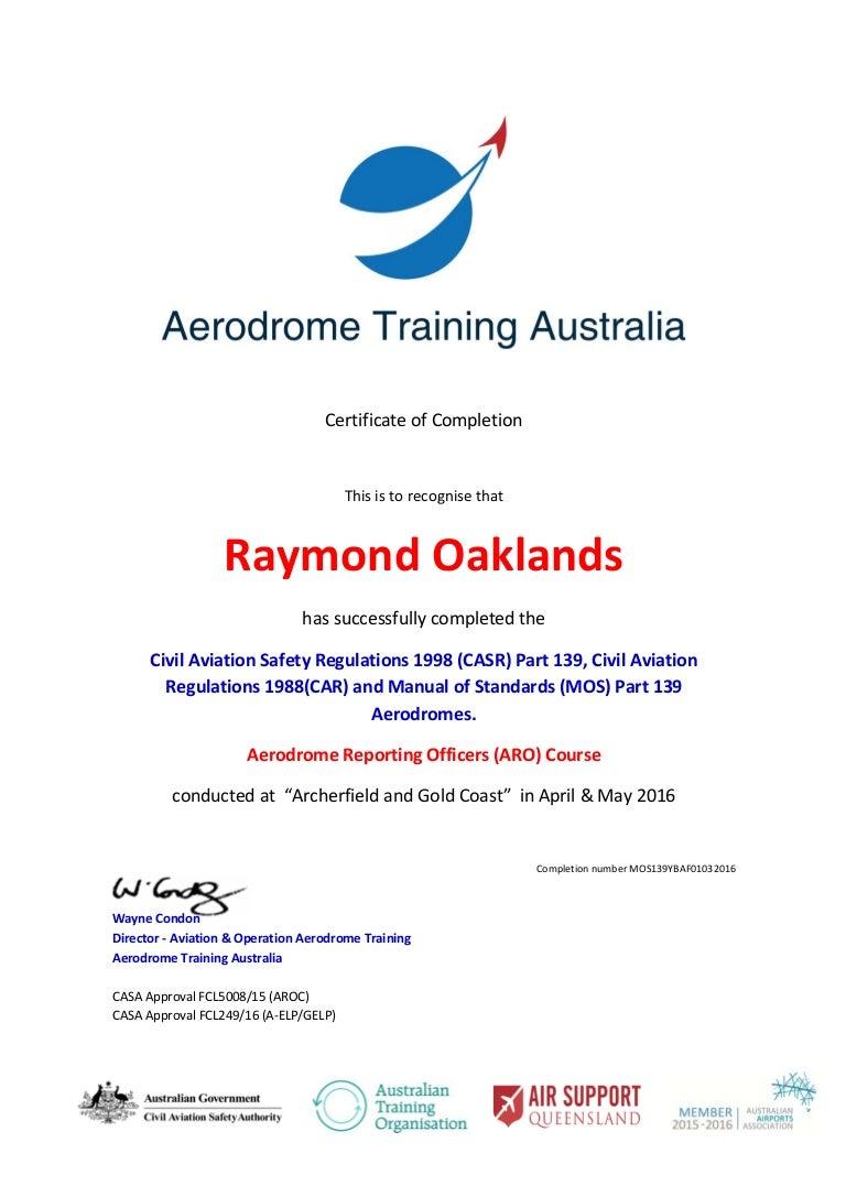 ray oaklands mos 139 aro certificate rh slideshare net manual of standards (mos) – part 139 aerodromes FAA Part 139 Checklist