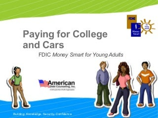 Paying for college and cars