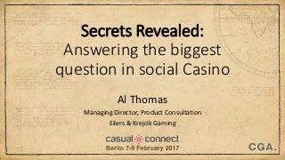 Solving the Biggest Question in Social Casino - Al Thomas