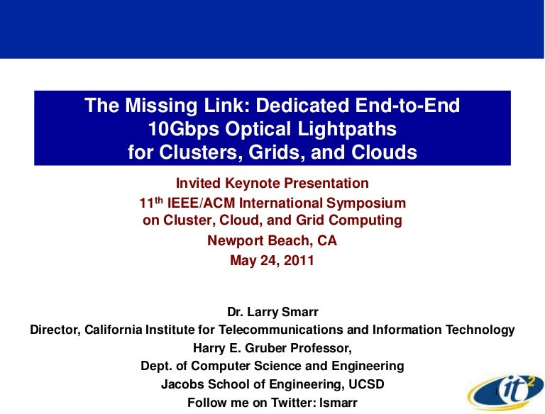 The Missing Link: Dedicated End-to-End 10Gbps Optical Lightpaths for …