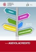 Bando AgevolaCredito. CCIAA. Milano 2012