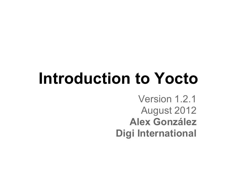 Introduction to yocto