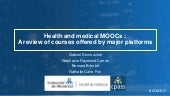 Health and medical MOOCs : A review of courses offered by major platforms