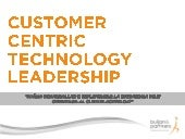 Customer Centric Technology Leadership by Buljan and Partners Consulting