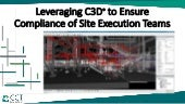 Leveraging C3D® to Ensure Compliance of Site Execution Teams