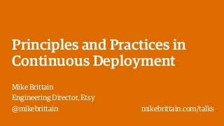 Principles and Practices in Continuous Deployment at Etsy