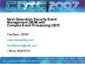 Next Generation Security Event Management (SEM) with Complex Event Processing (CEP)