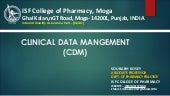 CLINICAL DATA MANGEMENT(CDM)