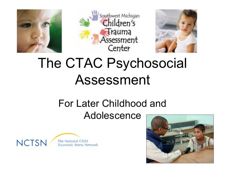 Ctac Psychosocial Assessment: An Overview