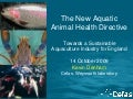 Aquatic Animal Health Directive and the Fish Health Inspectorate