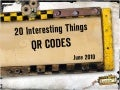 20 Interesting Things: QR Codes