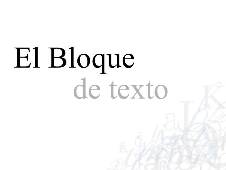 El Bloque De Texto