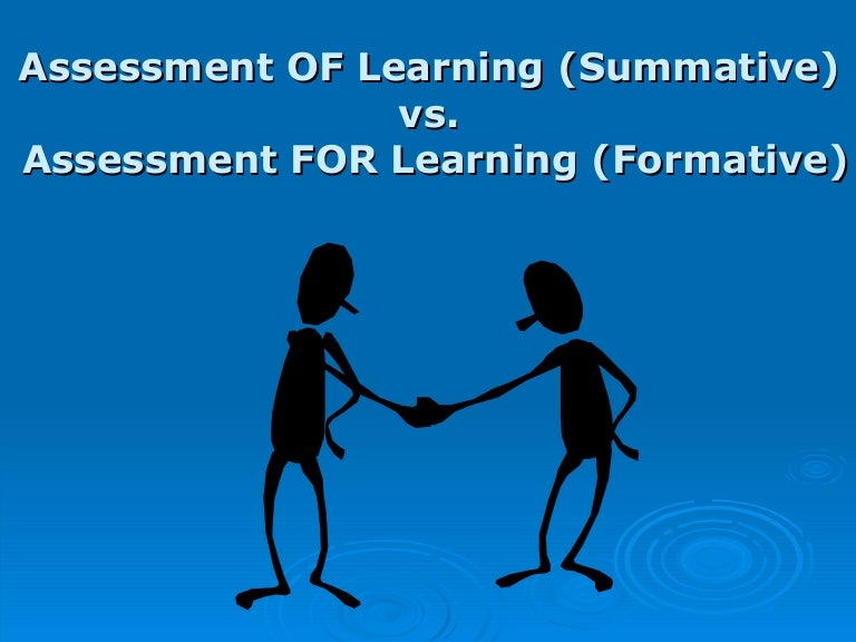 Formative Assessment Vs. Summative Assessment
