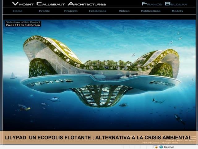 LILY PADS; Prototipo de Ciudad Anfibia Flotante