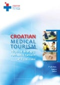 Medical Tourism in Croatia - Medical Wellness & Rehabilitation