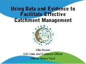Catchment Data & Evidence Forum 28/09/18 - RibbleRivers Trust