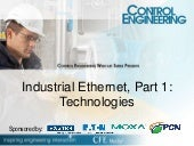 Industrial Ethernet, Part 1: Technologies