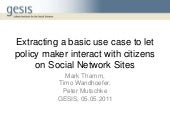 Extracting a basic Use Case to let Policy Maker interact with Citizens on Social Networking Sites