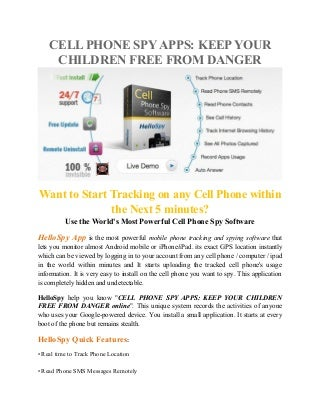 Cell phone spy apps keep your children free from danger
