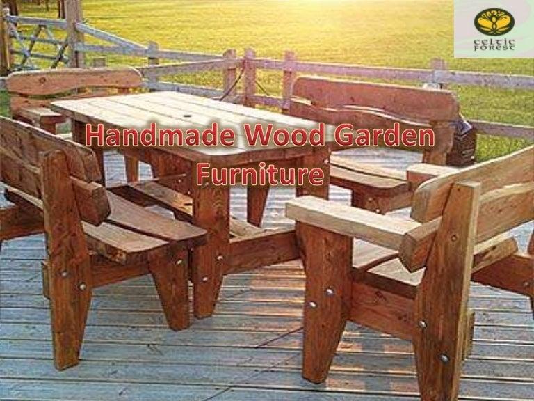 - Handmade Wood Garden Furniture