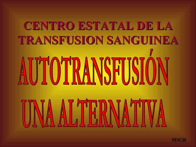 Cemet Transfusion Autologa